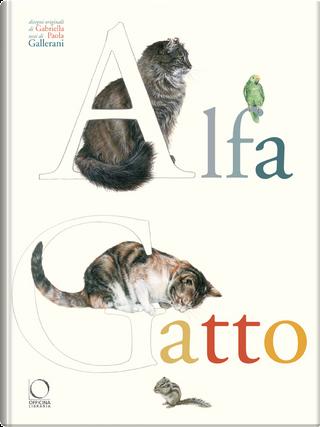Alfagatto by Paola Gallerani