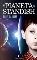 Il pianeta di Standish by Sally Gardner