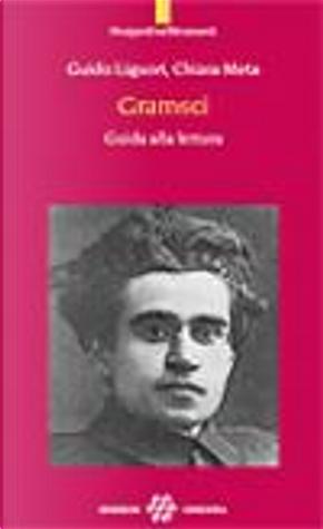 Gramsci by Chiara Meta, Guido Liguori