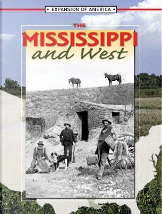 The Mississippi And West by Linda Thompson