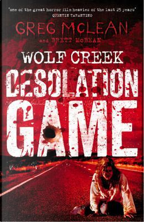 Desolation Game by Greg McLean