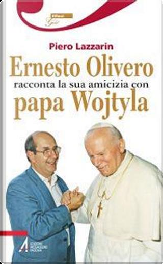 Ernesto Olivero racconta la sua amicizia con papa Wojtyla by Piero Lazzarin