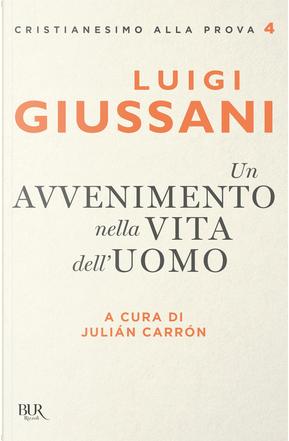 Un avvenimento nella vita dell'uomo by Luigi Giussani