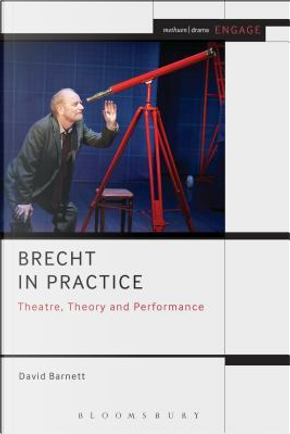 Brecht in Practice by David Barnett