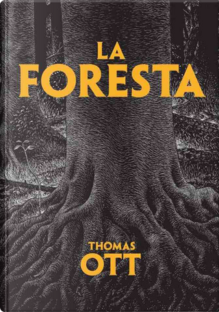 La foresta by Thomas Ott