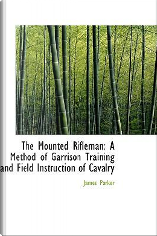 The Mounted Rifleman by James Parker