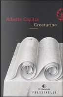 Creaturine by Alberto Capitta