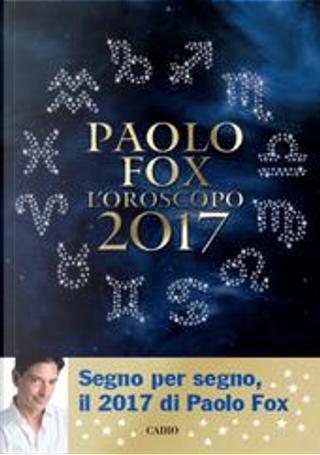 L'oroscopo 2017 by Paolo Fox