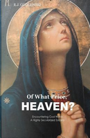 Of What Price, Heaven? by R. J. Godlewski