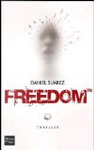 Freedom by Daniel Suarez