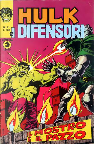 Hulk e i Difensori n. 21 by Gary Friedrich, Jim Starlin, Len Wein, Roy Thomas, Steve Englehart, Steve Gerber