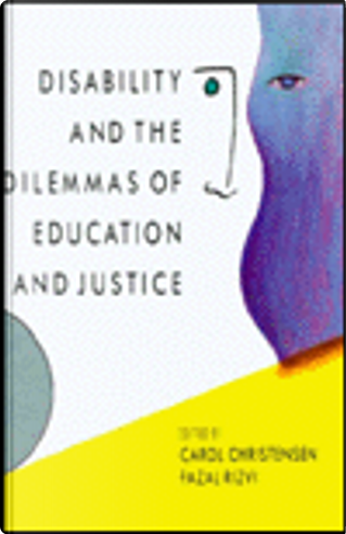 Disability and Dilemmas of Education and Justice by