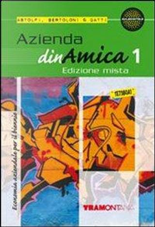 Azienda dinamica. Per gli Ist. tecnici. Con espansione online by Eugenio Astolfi