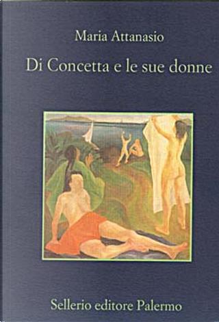 Di Concetta e le sue donne by Maria Attanasio