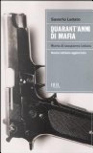 Quarant'anni di mafia by Saverio Lodato