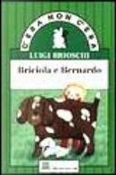 Briciola e Bernardo by Luigi Brioschi