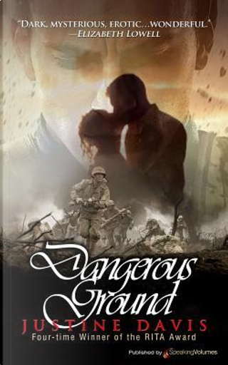 Dangerous Ground by Justine Davis