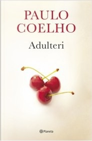 Adulteri by Paulo Coelho