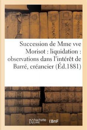 Succession de Mme Vve Morisot by Sans Auteur