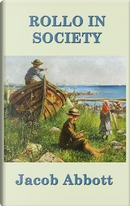 Rollo in Society by Jacob Abbott