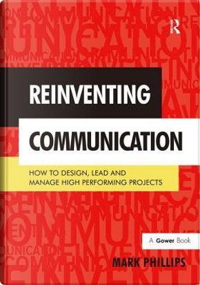 Reinventing Communication by Mark Phillips