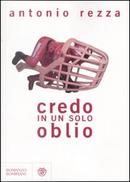 Credo in un solo oblio by Antonio Rezza