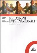Relazioni internazionali by Ivan R. Arreguin-Toft, Karen A. Mingst