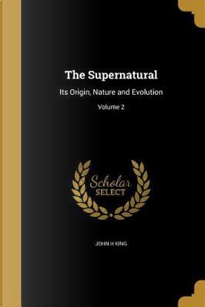 SUPERNATURAL by John H. King