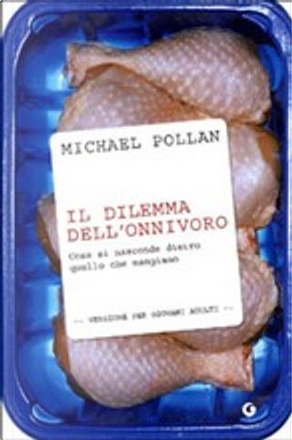 Il dilemma dell'onnivoro by Michael Pollan