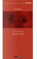 Nodi by Andrea Marchesi
