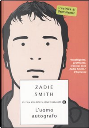 L'uomo autografo by Zadie Smith
