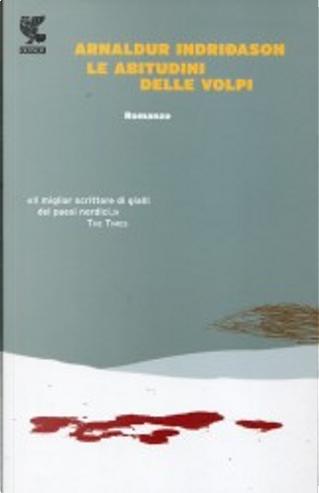Le abitudini delle volpi by Arnaldur Indriðason