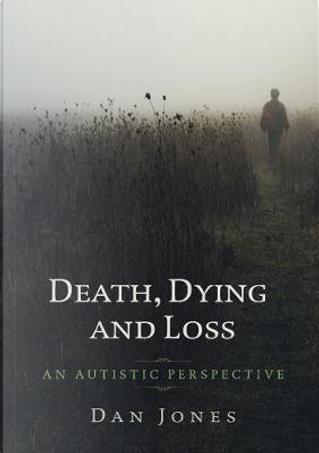 An Autistic Perspective by Dan Jones