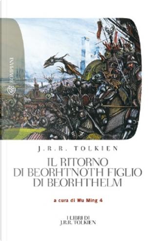 Il ritorno di Beorhtnoth figlio di Beorhthelm by J. R. R. Tolkien
