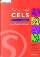 Success with CELS by Anthea Bazin, Neil Radford, Steve Baxter, Teresa Woodbridge, Vincent Smidowicz