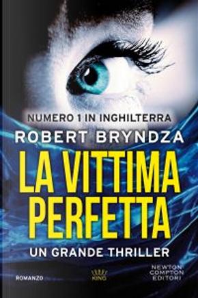 La vittima perfetta by Robert Bryndza