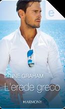 L'erede greco by Lynne Graham