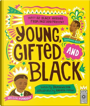Young, Gifted and Black by Jamia Wilson