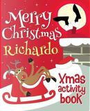 Merry Christmas Richardo - Xmas Activity Book by XmasSt