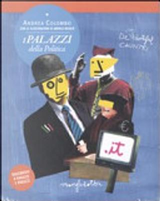 I palazzi della politica by Andrea Colombo