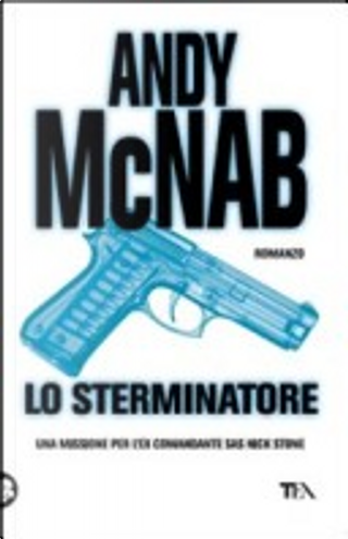 Lo Sterminatore by Andy McNab