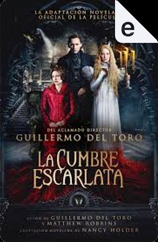 La cumbre escarlata by Nancy Holder, Guillermo del Toro