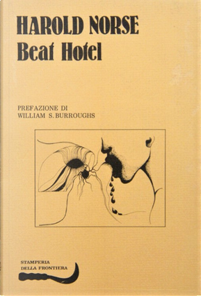 Beat Hotel by Harold Norse