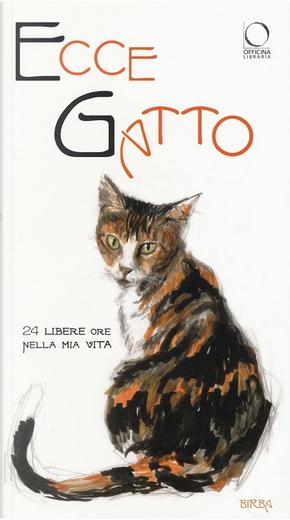 Ecce gatto by Paola Gallerani
