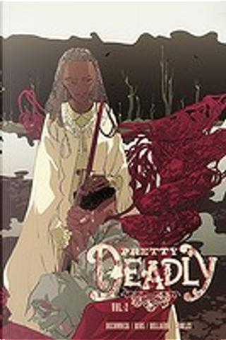 Pretty Deadly vol. 2 by Kelly Sue DeConnick
