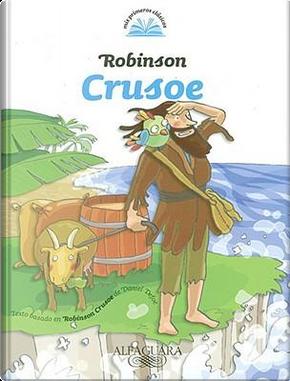 Robinson Crusoe/ Robinson Crusoe by DANIEL DEFOE