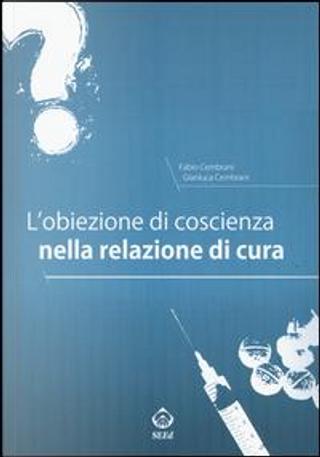 L'obiezione di coscienza nella relazione di cura by Fabio Cembrani