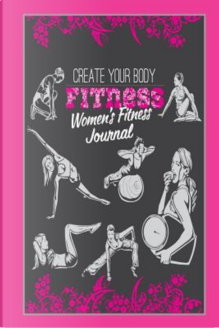 Create Your Body Fitness by Sandy Mahony