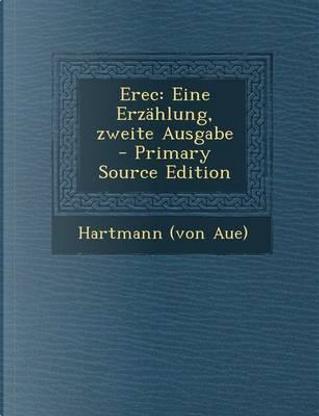 Erec by Hartmann (von Aue)
