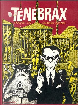Tenebrax by Georges Pichard, Jacques Lob